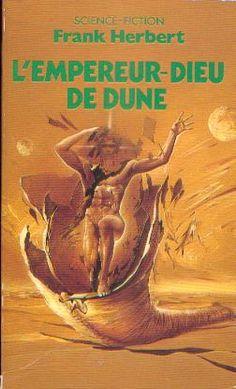 L'Empereur-dieu de Dune Frank HERBERT  Titre original : God Emperor of Dune, 1981 Science Fiction  - Cycle : Dune  vol. 4  Illustration de Wojtek SIUDMAK POCKET, coll. Science-Fiction / Fantasy n° 5245, dépôt légal : janvier 1987
