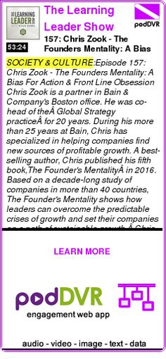 #SOCIETY #PODCAST  The Learning Leader Show With Ryan Hawk    157: Chris Zook - The Founders Mentality: A Bias For Action & Front Line Obsession    LISTEN...  https://podDVR.COM/?c=79b4c5ec-432f-c71d-5912-37c08e6df303