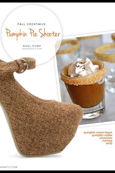 Pumpkin Pie Shooter Recipe and the Shoes to match!!  From ShoeDazzle.com