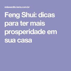 Feng Shui: dicas para ter mais prosperidade em sua casa