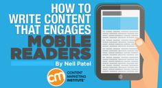 How to Write Content That Engages Mobile Readers - @cmicontent