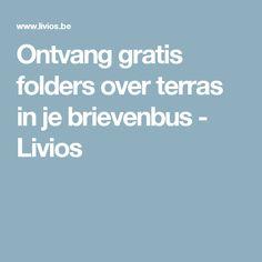 Ontvang gratis folders over terras in je brievenbus - Livios