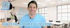 WANT TO KNOW HOW TO FILL A ROOM AT A LIVE EVENT?  Check out today's Life On Fire TV Episode!