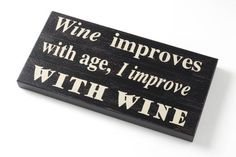 Wine Improvers Sign