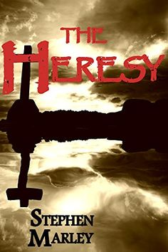 The Heresy by Stephen Marley