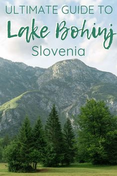 The Ultimate Guide To Lake Bohinj Slovenia The Republic Of Rose Visit Slovenia, Slovenia Travel, Travel Tips For Europe, Europe Destinations, Budget Travel, Portugal, Barcelona, Bohinj, European Travel