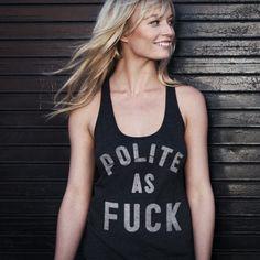 polite graphic tee (style, fashion, humour)
