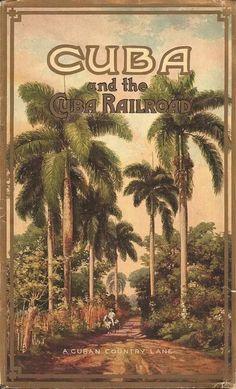 Vintage Poster Cuba and the Cuba Railroad - Vintage Cuba, Vintage Ads, Vintage Hawaii, Cuban Culture, Frida Art, Cuba Travel, Beach Travel, Mexico Travel, Spain Travel