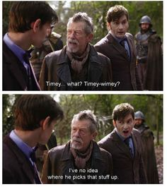 Timey what? Timey-Wimey? 10 had no idea where 11 got that. Doctor Who, Day of the Doctor 50th anniversary.