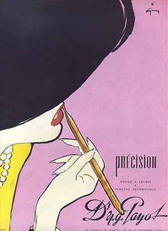 As wildly chic as lipstick application can get. Vintage 1950s French ad