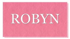 """Meaning of the name Robyn. What is the meaning of the name Robyn?  Name Robyn is considered to be the short form the name Robert, which originates from German words that mean """"shiny and bright"""". However there is also a bird Robin. Famous bearers of this name are Swedish pop singer  Robyn (Robin Miriam Carlsson), Barbadian singer Robyn Rihanna Fenty, and Australian singer and actress Robyn Archer. What are lucky days for Robyn? What are lucky colors for Robyn? What are lucky professions for…"""