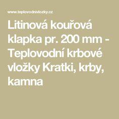 Litinová kouřová klapka pr. 200 mm - Teplovodní krbové vložky Kratki, krby, kamna