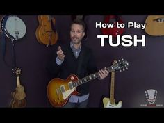 How to play Tush ZZ Top - Guitar Lesson - YouTube