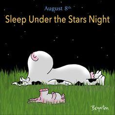 Goodnight Post, Alfred The Great, National Days, National Holidays, Sandra Boynton, Snoopy Love, Sleeping Under The Stars, Stars At Night, Funny Cartoons