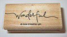 Wonderful Rubber Stamp Stampin' Up! Retired Sayings Wood Mounted Cursive  #StampinUp #WoodMounted