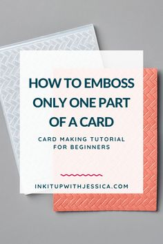 card making tips embellishments Learn how to emboss only one part of a card the easy way in this simple card making tutorial! Card Making Tips, Card Making Tutorials, Card Making Techniques, Making Ideas, Card Making Templates, Card Making Inspiration, Handmade Birthday Cards, Greeting Cards Handmade, Simple Handmade Cards