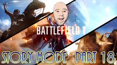 Battlefield 1 Story Mode Part 18 The Runner has a Fan