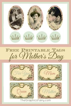 MOTHER'S DAY GIFT TAGS Written by Emily..Today I'm sharing a some Mother's Day Gift Tags with you! These were made with old French perfume bottle labels, vintage photos, and a crown image
