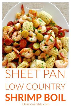 Sheet Pan Low Country Shrimp Boil is a fast oven baked weeknight family dinner. Ready in 35 minutes, great for easy dinner parties or a fun meal prep idea! #sheetpandinner #easydinner #lowcountry #shrimpboil #fastdinner #shrimpdinner #seafooddinner #mealprep #sheetpanidea via @www.pinterest.com/delicioustable