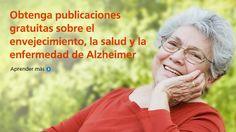Obtenga publicaciones gratuitas sobre el envejecimiento, la saludy la enfermedad de Alzheimer. Aprender más: