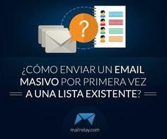¿Cómo enviar un email masivo por primera vez a una lista existente?