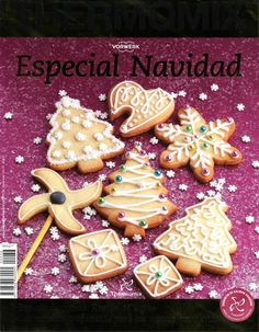 Thermomix nº Especial Navidad Gingerbread Cookies, Christmas Cookies, Christmas Ideas, Cupcake Images, Pan Dulce, Christmas Morning, Yummy Cookies, Cookie Decorating, Mexican Food Recipes
