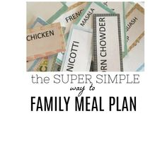 My Simple Way to Family Meal Plan. #mealplanning and #mealprep made super simple!