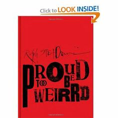 So glad to get this for Christmas: Proud Too Be Weirrd: Ralph Steadman via Amazon.com: Book