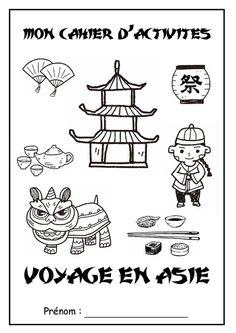 """Page de garde cahier d'activités """" Voyage en Asie """" China, Chinese Phrases, Chinese Crafts, Literacy Worksheets, City By The Sea, Chinese Festival, Holidays Around The World, Art Curriculum, Monthly Themes"""