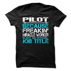 Pilot T-Shirts, Hoodies. Check Price Now ==► https://www.sunfrog.com/LifeStyle/Pilot-63359503-Guys.html?id=41382