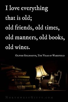 Old isn't a negative term... all the time. |  Classy Wine Quotes