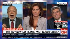 Donald Trump talked up his new tax cut proposal recently. Robert Reich, former President Clinton's Labor Secretary, was paired with a Right Wing economist whose points he summarily dismissed. It wasn't a contest at all as he completely outmatched...