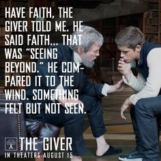 """""""Have faith, the Giver told me."""""""