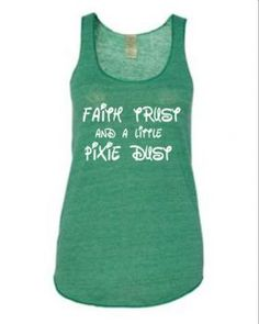 Run disney tank top- faith thrust and a little pixie dust: Running On The Wall
