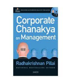 Corporate Chanakya on Management [Mar 19, 2012] Pillai, Radhakrishnan]