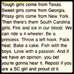 Hell yea ;) proud to be a south carolina girl! Beaufort, sc 11/18/92