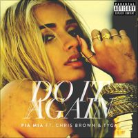 Do It Again (feat. Chris Brown & Tyga) - Single by Pia Mia