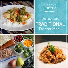 Fill your freezer with creamy soups, crispy wings and saucy pork to keep your family feasting well into the new year with this Traditional January 2015 Menu.   Once A Month Meals   OAMC   Freezer Cooking   Freezer Meals   Customized Shopping List   Custom Serving Menus   Pre-planned Menus   Customize your own!