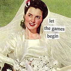 Anne Taintor → let the games begin