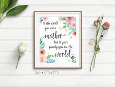 to the world you are a mother but to your family your are the world, mother's day wall art, wall art, mother's day gift, mother's day card by TinyConfetti
