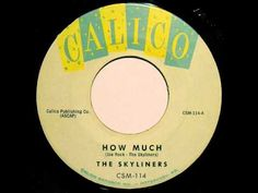 """""""How Much"""" ~ The Skyliners (1960) Calico #114"""