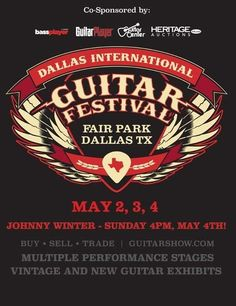 Dallas International Guitar Show happens May 2 – 4 in Fair Park! This is the original guitar show, the first of its kind in the nation, and 2014 promises even more innovation and surprises for all. Please join us for THE guitar event of the year! Click here 'for tickets and full details.