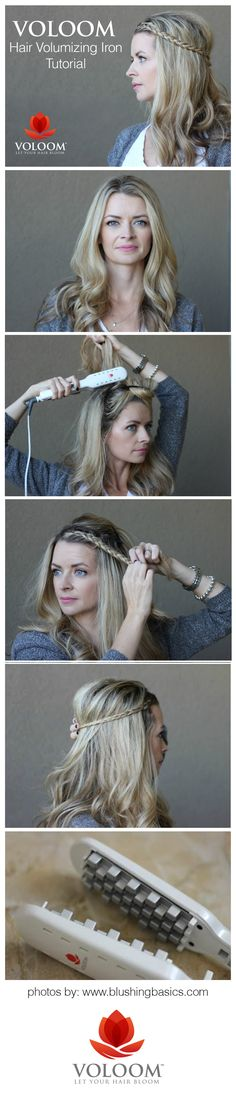 "Blushing Basics shows just how the VOLOOM Volumizing Iron is done. Step 1 - Style. Step 2 - Clamp your ""underlayers"" close to your roots with VOLOOM. Leave the top layers of your hair that will show untouched. Step 3 - Enjoy the lasting volume!"