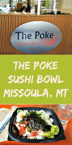 The Poke Sushi Bowl, restaurant review, Missoula Montana