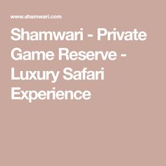 Shamwari - Private Game Reserve - Luxury Safari Experience Safari Game, Game Lodge, Private Games, Game Reserve, Holiday Destinations, Best Games, Luxury, Africa, Vacation Places