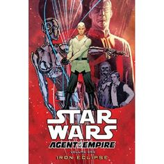 47% OFF Star Wars: Agent of the Empire Volume 1 - Iron Eclipse http://geek.ragebear.com/gcq9k