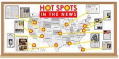 """Education World: Bulletin Boards That Teach: Hot Spots in the News - Great idea for a BB that will last for 52 days of activities based on a different state each day. Or just use it for any month  to post """"Good News"""" about each state for residents to read each day."""