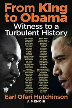 From King to Obama:Witness to a Turbulent History by Earl Ofari Hutchinson http://www.amazon.com/dp/0692370714/ref=cm_sw_r_pi_dp_ckI2ub0KS5FQG