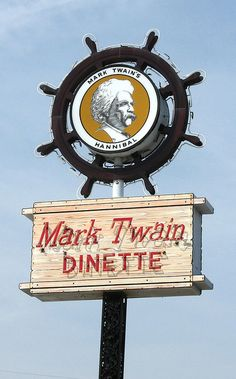 Mark Twain Dinette...Hannibal, Missouri. One of the two places we always eat when we return to Hannibal! Tenderloins, maidrites, onion rings, root beer....