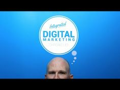 Integrated Digital Marketing Chronicles: Define and Establish Your Brand [VIDEO]
